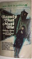 BEAUTY THAT MUST DIE by Barbara James (c) 1961 Ace gothic pb