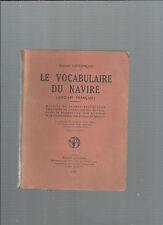 El vocabulario de la navío Inglés En francés Gabriel Lefrançois 1948 REF E35 @