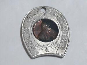 Keep Me and never go Broke I Bring Good Luck 1950 encased cent token  Odessa, Tx