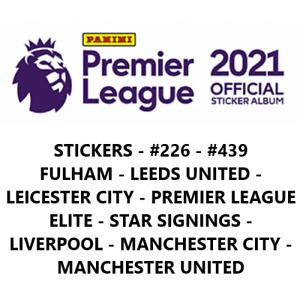 PANINI PREMIER LEAGUE 2021 STICKERS #226 - #439 (Fulham - Man Utd & ELITES)