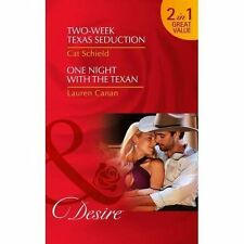 Two-Week Texas Seduction / One Night With The Texan Cat Schield A11 LL192