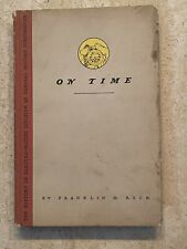 ON TIME BY FRANKLIN M. RECK COPY RIGHT 1948