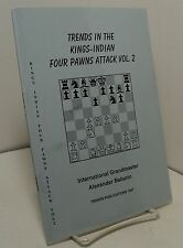 Trends in the Kings-Indian Four Pawns Attack Vol 2 by Alexander Baburin - 1997