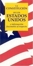 La Constitucion de los Estados Unidos e informacion fascinante al respecto (Span