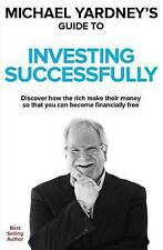 Michael Yardney's Guide to Investing Successfully (Paperback, 2016)