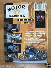 MOTOR JAARBOEK 2004,BUELL,BOSS HOSS,KTM,KTM,DUCATI,GASGAS,HARLEY,HONDA,HYOSUNG,