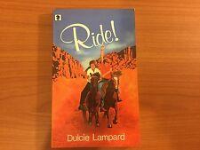 Ride! By Dulcie Lampard (1985)