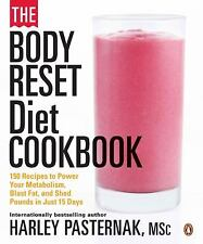 The Body Reset Diet Cookbook: 150 Recipes To Power Your Metabolism;blast...