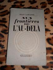 Aux frontières de l'au-delà - Jean Labadié - Grasset, 1939