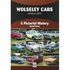 Wolseley Cars 1948 to 1975: A Pictorial History - Paperback NEW Rowe, David 10/0