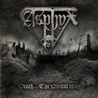 "ASPHYX ""DEATH...THE BRUTAL WAY"" CD DEATH METAL NEU"