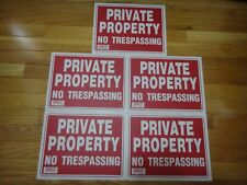 """5X Red & White Flexible Plastic """"PRIVATE PROPERTY NO TRESPASSING"""" Sign 9'x12'"""