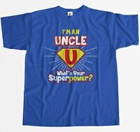 I'm An Uncle - What's Your Superpower? Mens T-Shirt