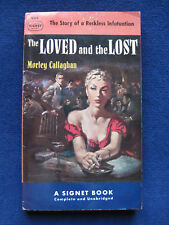 THE LOVED & THE LOST - SIGNED  by MORLEY CALLAGHAN, 1st Paperback Edition
