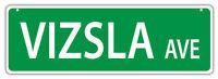 Plastic Street Signs: VIZSLA AVENUE | Dogs, Gifts, Decorations