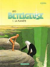 Bételgeuse - 1 - La planète - les mondes d'Aldébaran - de Léo