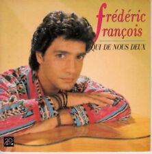 45 TOURS - FREDERIC FRANCOIS - Qui De Nous Deux - C'est L'amitié