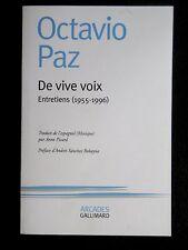 OCTAVIO PAZ DE VIVE VOIX entretiens (1955-1996) N.R.F. Gallimard 2008 poésie