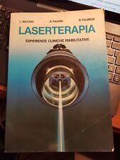Laserterapia esperienze cliniche riabilitative maturo Palmieri marrapese 1984
