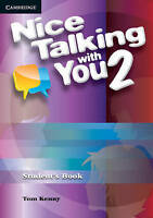 Nice Talking With You Level 2 Student's Book by Kenny, Tom (Paperback book, 2011