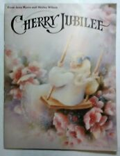 Cherry Jubilee Jean Myers & Shirley Wilson Decorative Tole Painting Patterns