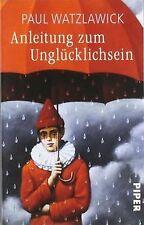 Anleitung zum Unglücklichsein von Watzlawick,  Paul | Buch | Zustand gut