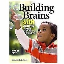 Building Brains: 600 Activity Ideas for Young Children-ExLibrary