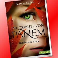 DIE TRIBUTE VON PANEM (Band 2) | GEFÄHRLICHE LIEBE | SUZANNE COLLINS (Buch)