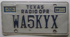 Texas 1994 AMATEUR RADIO OPERATOR License Plate # WA5KYX