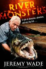 River Monsters,Jeremy Wade