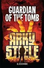 Arky Steele: Guardian of the Tomb by Eleanor Coombe (Paperback, 2013)