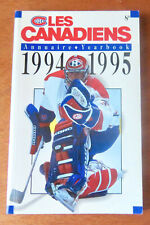 1994-1995 MONTREAL CANADIENS ANNUAIRE / YEARBOOK - PATRICK ROY ON THE COVER - VG