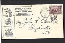 "BINGHAMTON, NEW YORK 1893 #231 ILLUST ADVT. JOSEPH P. NOYES, ""HANDSNAP BUTTONS""."