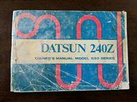 1972 Datsun 240Z Owner's Manual Nissan Original 72 Not a Reprint