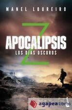 Apocalipsis Z 2. Los días oscuros. NUEVO. ENVÍO URGENTE (Librería Agapea)