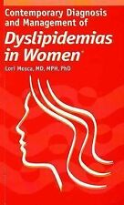 Contemporary Diagnosis and Management of Dyslipidemias in Women, , Good Book