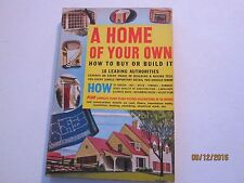 How to Buy or Build A Home of Your Own edited by Julian Roth - vintage HB jk155