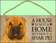 """Shar Pei 10"""" x 5"""" A House is not a Home... Dog Sign"""