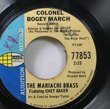 Pop Promo 45 The Mariachi Bass Featuring Chet Baker - Colonel Bogey March / La B