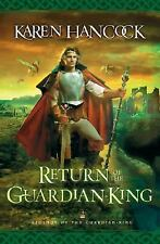 Legends of the Guardian-King: Return of the Guardian-King 4 by Karen Hancock...