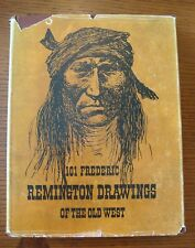 101 Frederic Remington Drawings of the Old West - 1969 Hardcover 2nd Printing