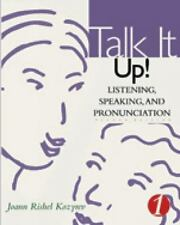 Talk It Up!: Listening, Speaking, and Pronunciation 1-ExLibrary