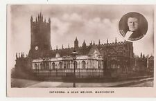 Cathedral & Dean Weldon Manchester 1913 RP Postcard  246a