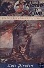 Alaska Jim n. 26 *** condizioni 2/2 + *** VK-ORIGINALE!