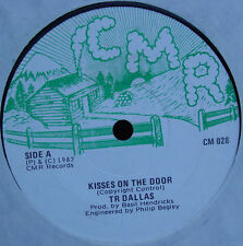 "T.R. Dallas - Kisses On The Door 7"""