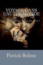 Les Petites Histoires de la Vie: Voyage Dans l'autre Monde : La Fuite Est un...