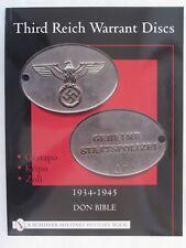 Third Reich Warrant Discs: 1934-1945 - Color Photos, 48 pages, paperback