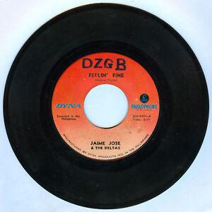 Philippines JAIME JOSE & THE DELTAS Feelin' FIne OPM 45 rpm Record (Infamous)