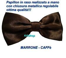PAPILLON UOMO MARRONE CAFFè RASO FARFALLA FARFALLINO REALIZZATO A MANO NUOVO!!!