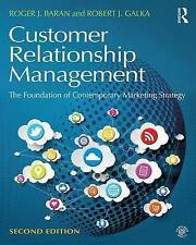 Customer Relationship Management: The Foundation of Contemporary Marketing Strat